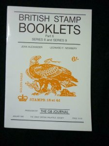 BRITISH STAMP BOOKLETS PART 6 SERIES 8 & SERIES 9 by ALEXANDER & NEWBERY