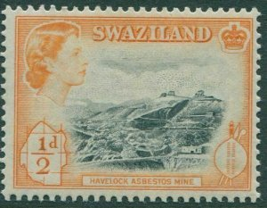 Swaziland 1956 SG53 ½d black and orange Havelock Asbestos Mine QEII MNH