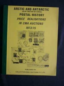 ARCTIC AND ANTARCTIC POSTAL HISTORY by COLLECTORS MAIL AUCTIONS PTY LTD