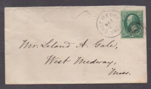 **US 19th Century Cover, East Medway MA, 11/2 CDS, DPO4,1870
