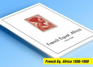 COLOR PRINTED FRENCH EQT. AFRICA 1936-1958 STAMP ALBUM PAGES (30 illustr. pages)