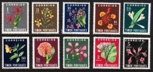 TIMOR — SCOTT 260-269 — FLOWER SET — MLH — SCV $31.65+
