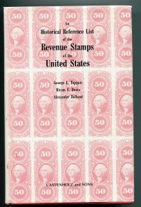 An Historical Reference List of the Revenue Stamps of the United States