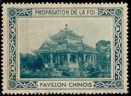 France - Propagation de la Foi PAVILLON CHINOIS Poster Stamp