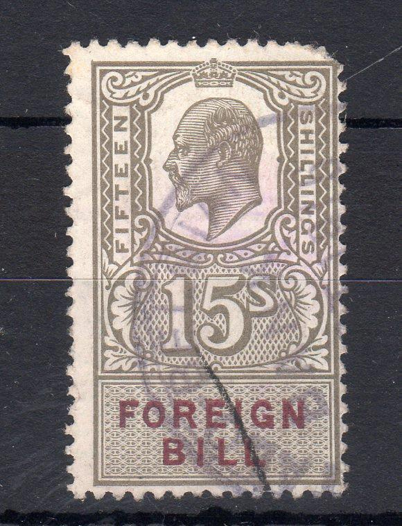 EDWARD VII 15/- FOREIGN BILL (OLIVE-GREEN)