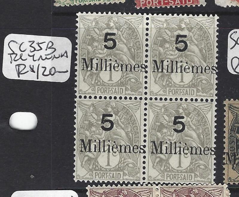 FRANCE OFFICES IN EGYPT (P1808B) PORT SAID SC 35B   BL OF 4   MNH