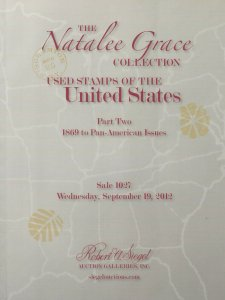 Natalee Grace, U.S. Used 1869-1901 Issues, R.A. Siegel, Sale 1027, Sept 19, 2012