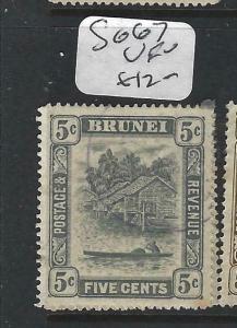 BRUNEI (P0205B)  RIVER SCENE  5 C  SG 67    VFU