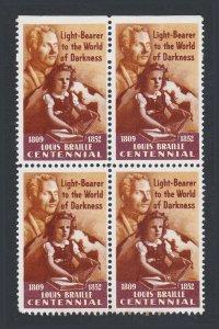 USA CINDERELLA 1952 LOUIS BRAILLE CENTENNIAL LIGHT TO WORLD OF DARKNESS BLK OF 4