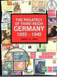 The Philateley of Third Reich Germany, 1933 - 1945