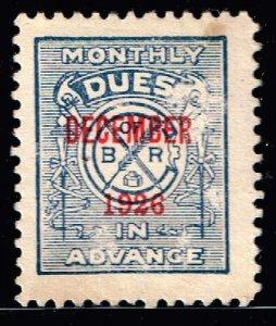 US STAMP REVENUE Brotherhood of Railway 1926 MONTHLY DUE STAMP  MH/OG
