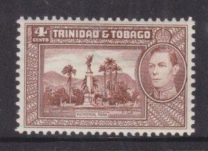 TRINIDAD & TOBAGO, 1938 KGVI 4c. Chocolate, lhm.