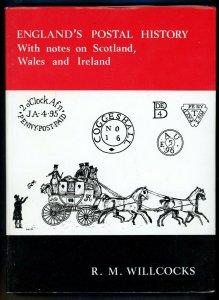 England's Postal History w/notes on Scotland, Wales & Ireland R. M. Willcocks