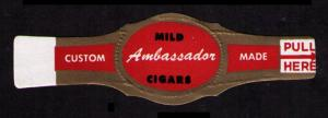 AMBASSADOR, OLD CIGAR BAND UNUSED, TOBACCO CINDERELLA SEE SCAN (V748)