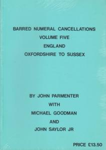 Barred Numeral Cancellations, by John Parmenter. Oxfordshire to Sussex, NEW