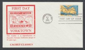 US Pl 1937-A FDC. 1981 18c Yorktown, Cachet Classics FIRST CACHET