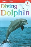 1608 DK Readers -- Diving Dolphin (Level 1) [課外書]