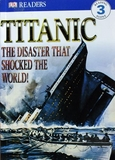 1609 DK Readers --Titanic the Disaster that Shocked the World (Level 3) [課外書]