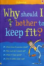 2719 Usborne -- Why Should I Bother to Keep Fit? [瑕疵特價] [課外書]