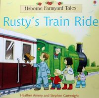 2861 亞馬遜五星好書 Usborne Farmyard Tales -- Rusty's Train Ride [有壓痕] [課外書]