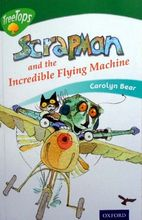 2949 Oxford Treetops系列 -- Scrapman and the Incredible Flying Machine (Stage 12)  [課外書]