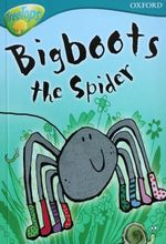 3072 Oxford Treetops系列 -- Bigboots the Spider (Stage 9)  [課外書]