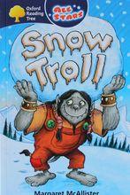3058  亞馬遜五星好書 Oxford All Stars系列 -- Snow Troll [課外書]