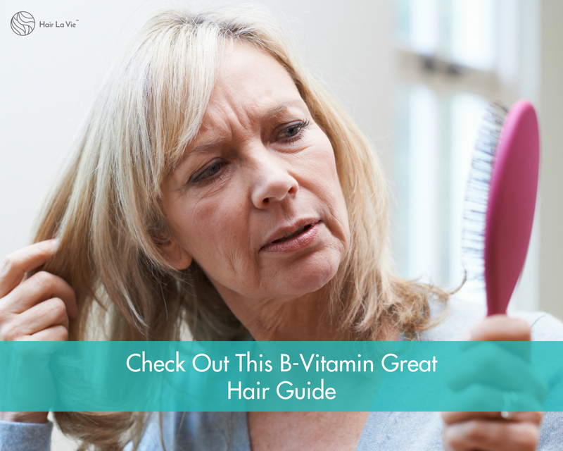 Fight Hair Loss With the Best B Vitamins to Grow Thicker Hair Fast