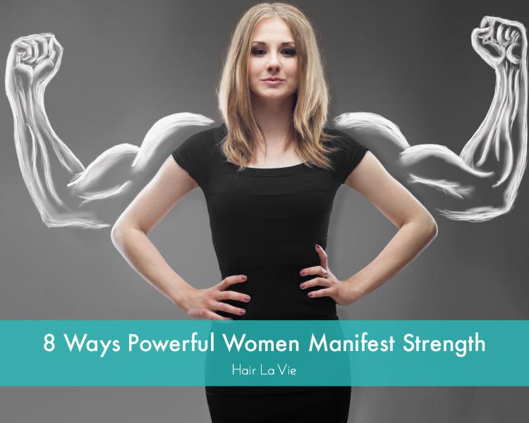 8 Unique Characteristics of Strong Women