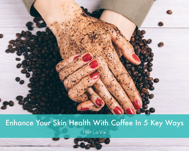 Discover The 5 Top Skincare Uses For Coffee