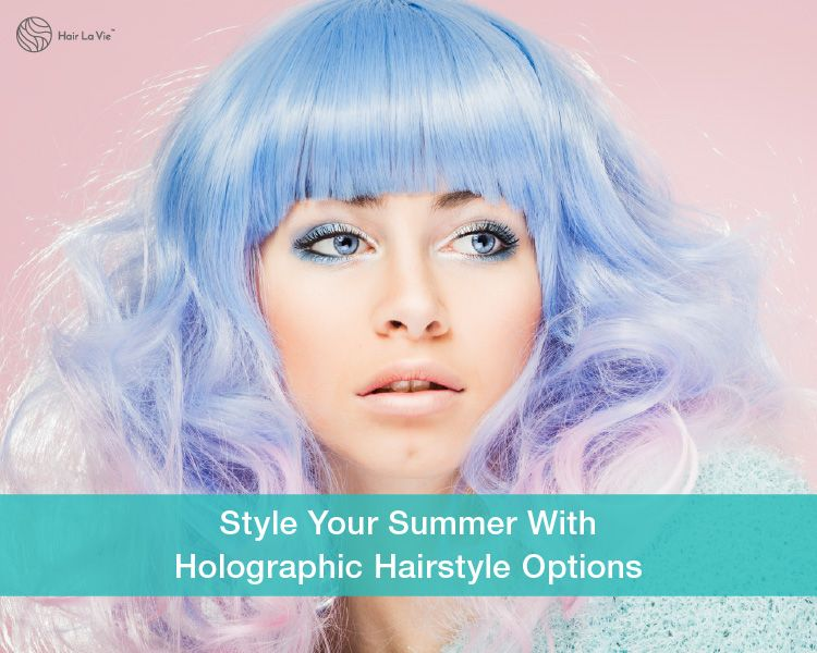 Hairspiration: Holographic Hairstyles You're Going To Love This Summer
