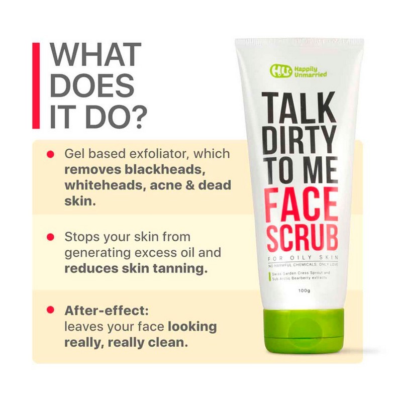 Happily Unmarried Talk Dirty To Me Face Scrub For Oily Skin 100gm