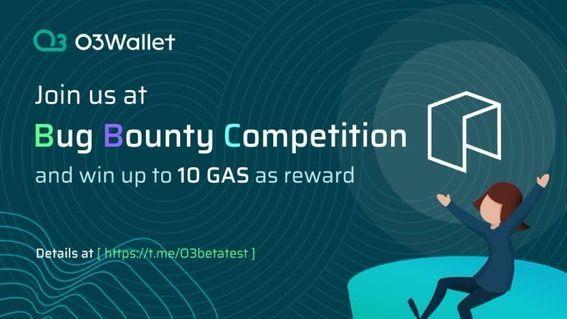 O3Wallet - Bug Bounty Competition! 🐛🐞 NEO-GAS Rewards