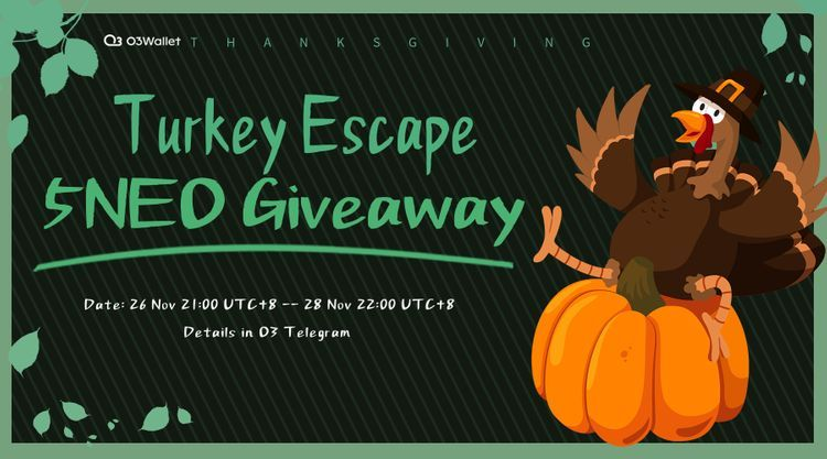 O3 Wallet Thanksgiving Turkey Escape