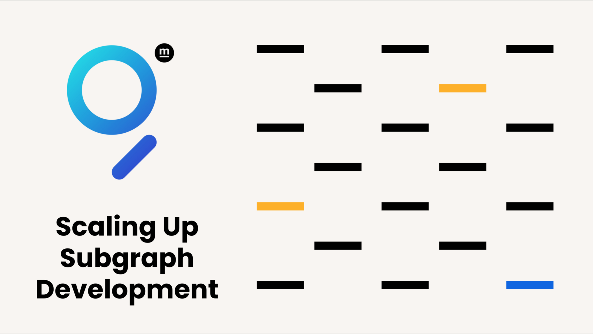 Scaling Up Subgraph Development
