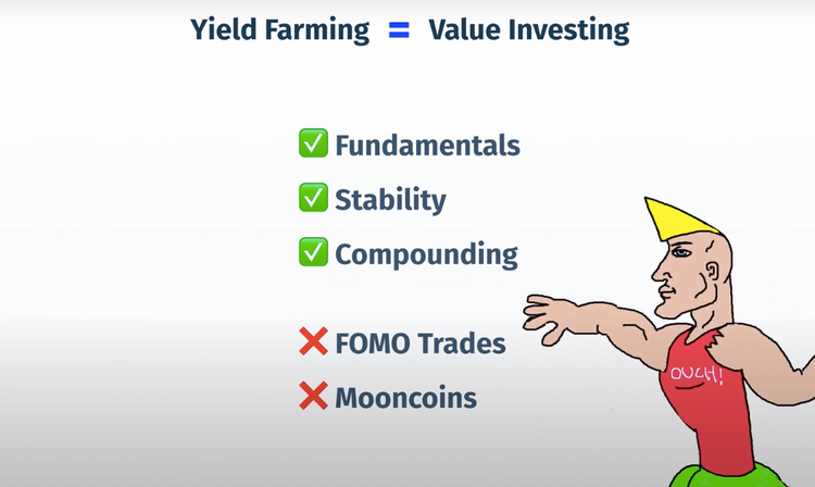 """Yield Farming = Value Investing"" with ""✅ Fundamentals"", ""✅ Stability"", ""✅ Compounding"" and ""❌ FOMO Trades"" and ""❌ Mooncoins"" with a Chad meme"
