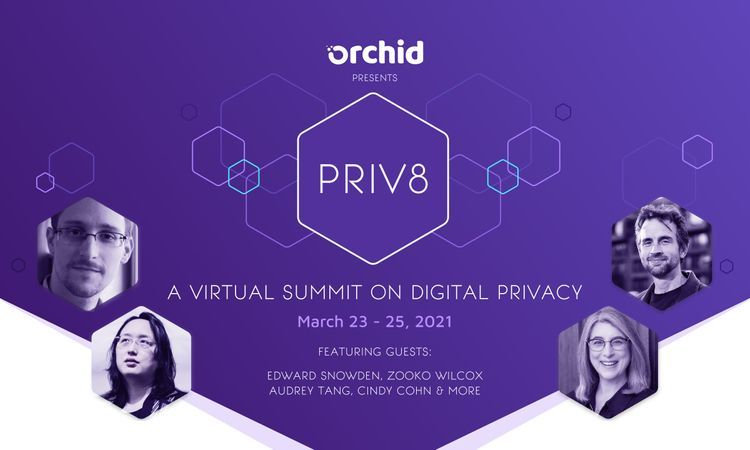 Announcing Priv8, Orchid's digital privacy event