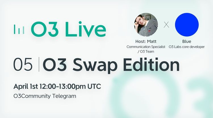 O3 Swap Edition with our core developer, Blue