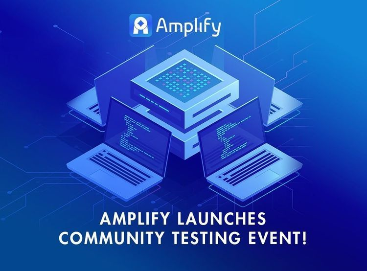 Amplify Launches Community Testing Event