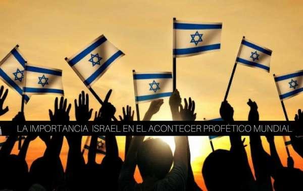La importancia de Israel en el acontecer mundial