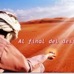 Al Final del Desierto