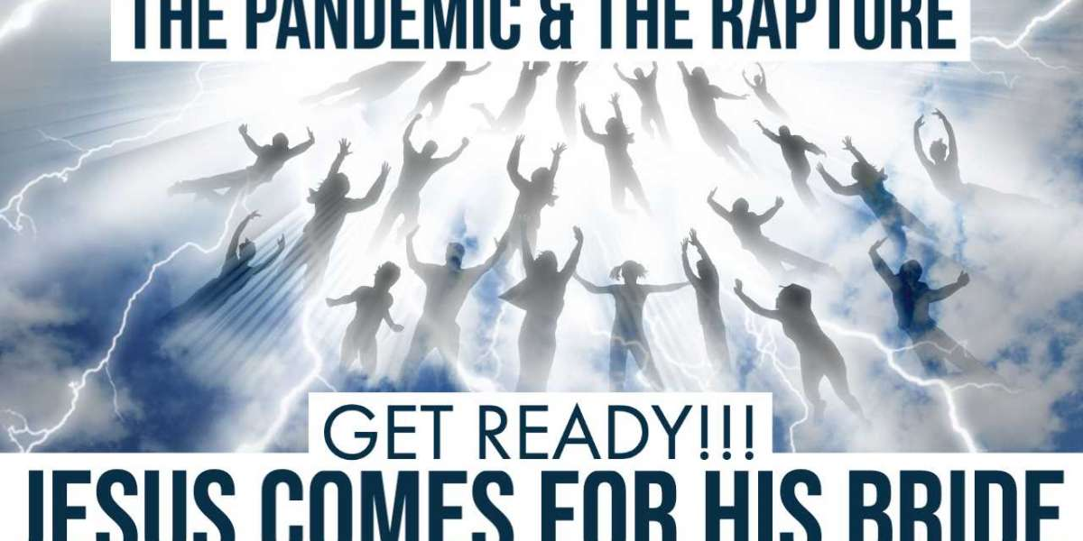 The Rapture of The Church and The Pandemic