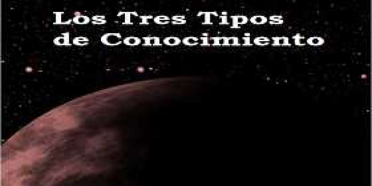 Los Tres Tipos de Conocimiento (parte 4)