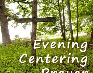 Search evening centering prayer