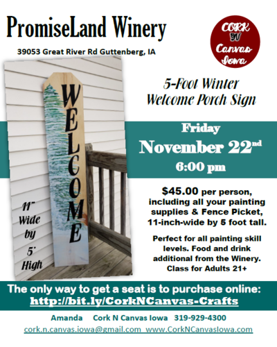 PromiseLand Winery-5 Foot Winter Welcome Sign-Cork N Canvas Iowa