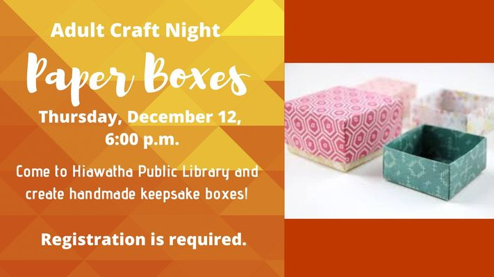 Adult Craft Night - Paper Boxes