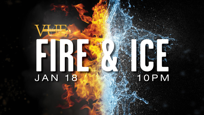 Fire & Ice Fest at Vue Rooftop