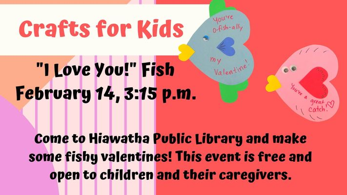 """Crafts for Kids: """"I Love You!"""" Fish"""