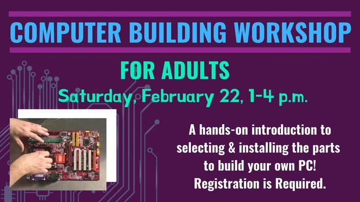 Computer Building Workshop for Adults