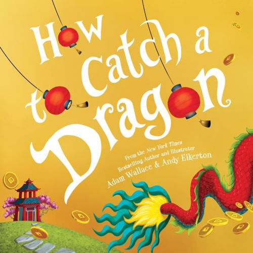 Storytime and Activities featuring How to Catch a Dragon